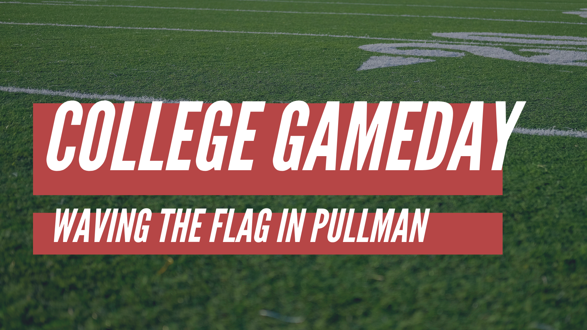 Clear Eyes, Full Hearts: ESPN College GameDay in Pullman