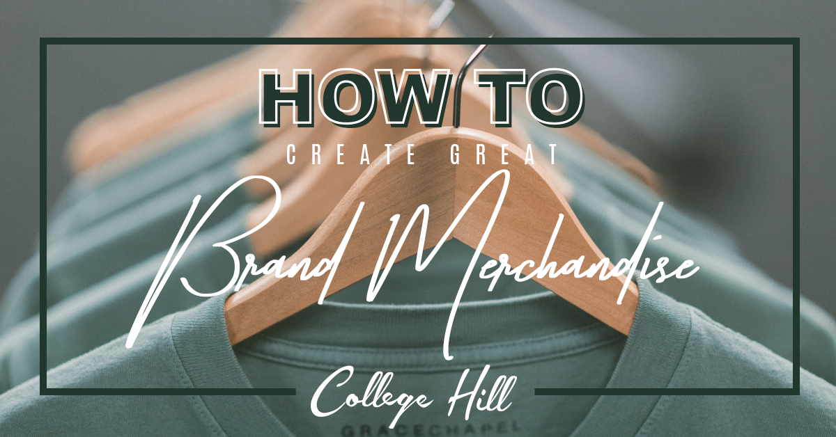 How to Create Great Brand Merchandise