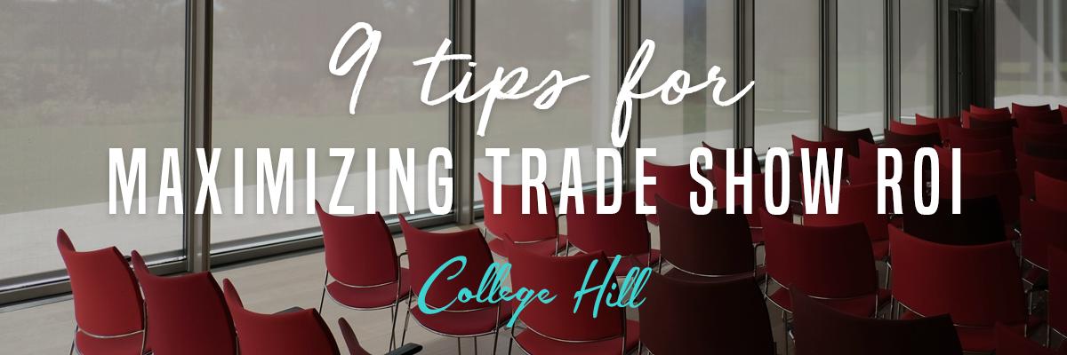 9 Tips for Maximizing Trade Show ROI